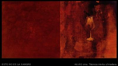 Esto no es la sangre. 46x92 cm.