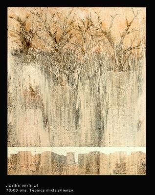 Jardín vertical. Técnica mixta sobre lienzo. 73x60 cm.